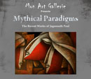 Mythical Paradigms-2011-Monart Gallerie - Events and Exhibitions